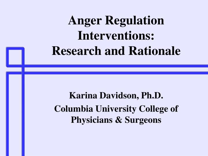 Anger regulation interventions research and rationale