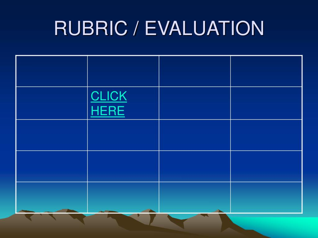 RUBRIC / EVALUATION