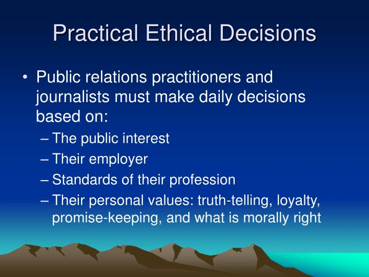Practical Ethical Decisions