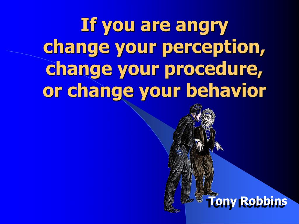 If you are angry