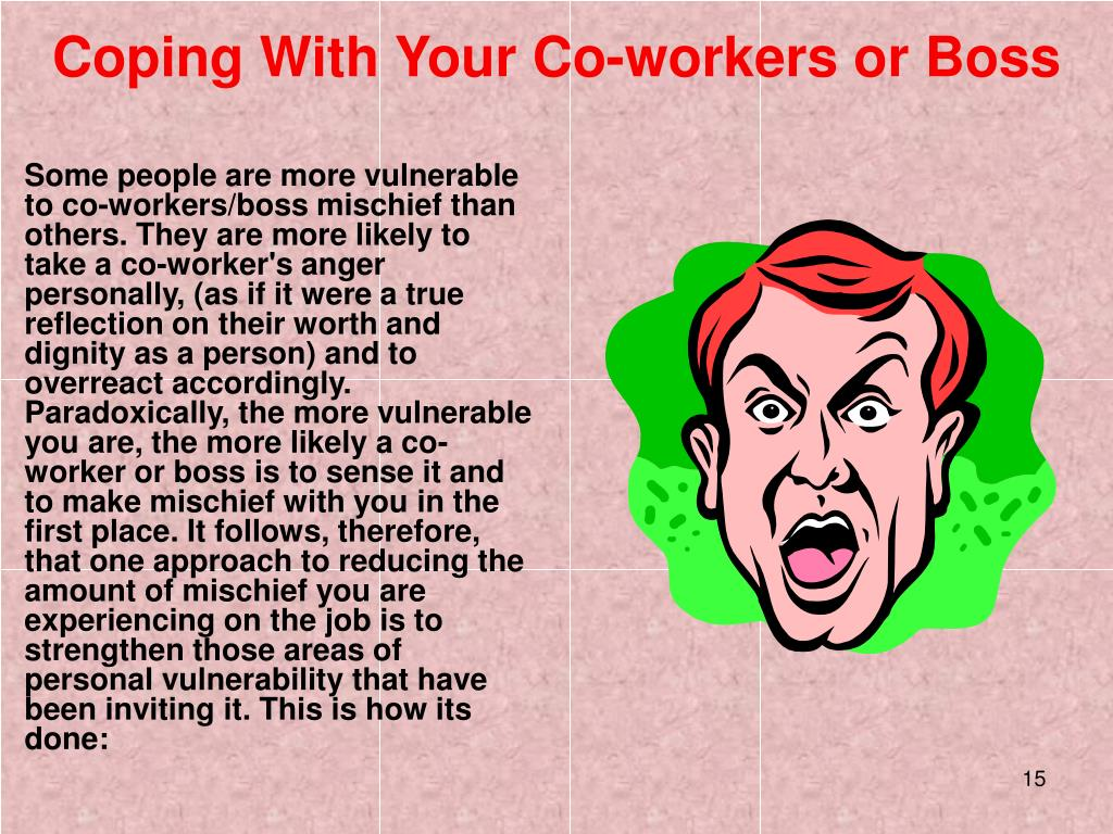 Coping With Your Co-workers or Boss