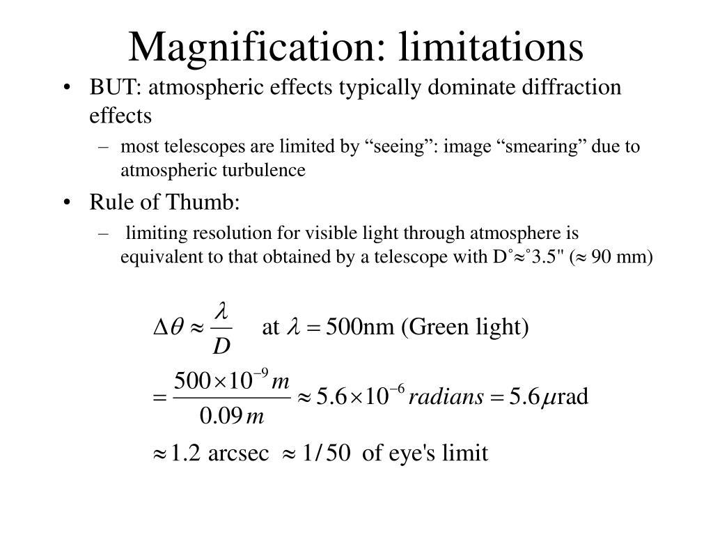 Magnification: limitations