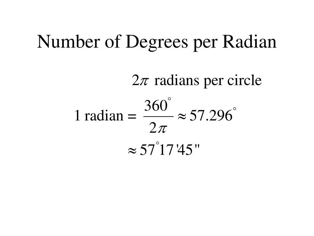 Number of Degrees per Radian
