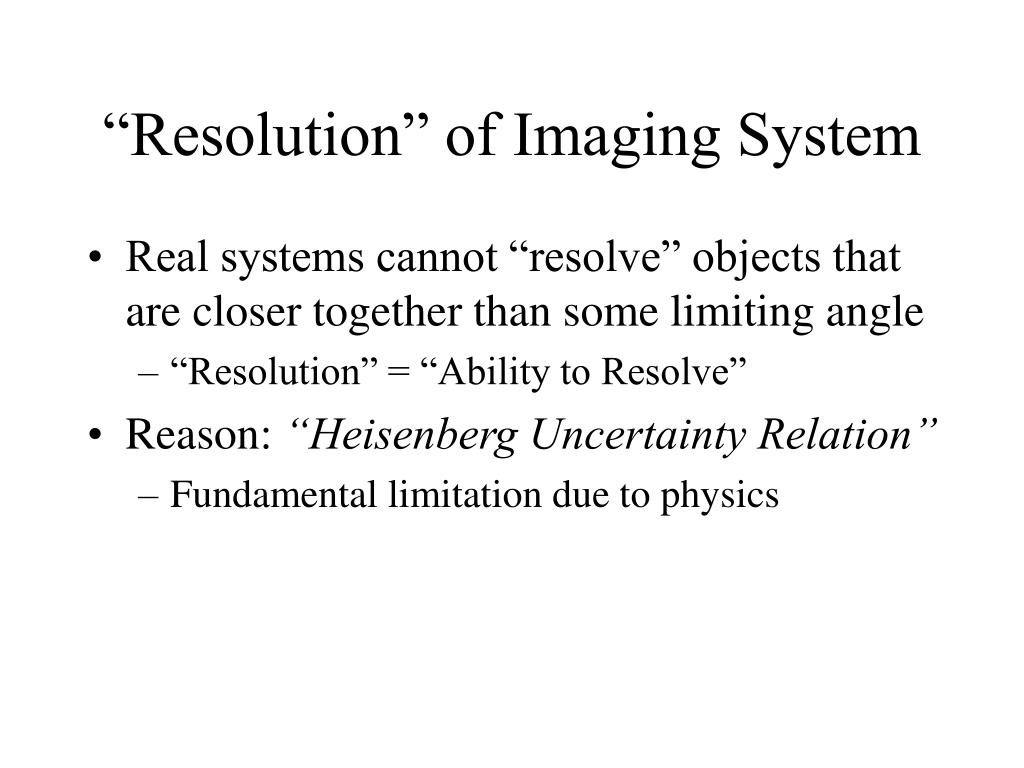 """""""Resolution"""" of Imaging System"""