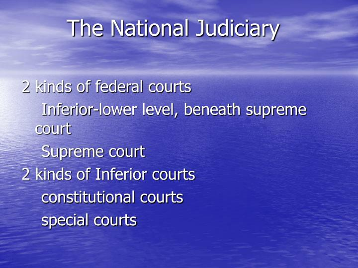 The national judiciary