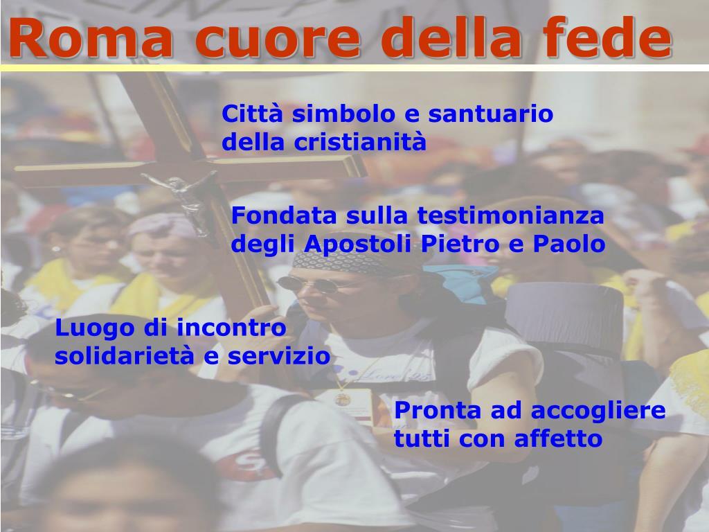 Roma cuore della fede