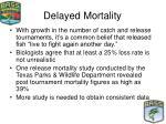 delayed mortality