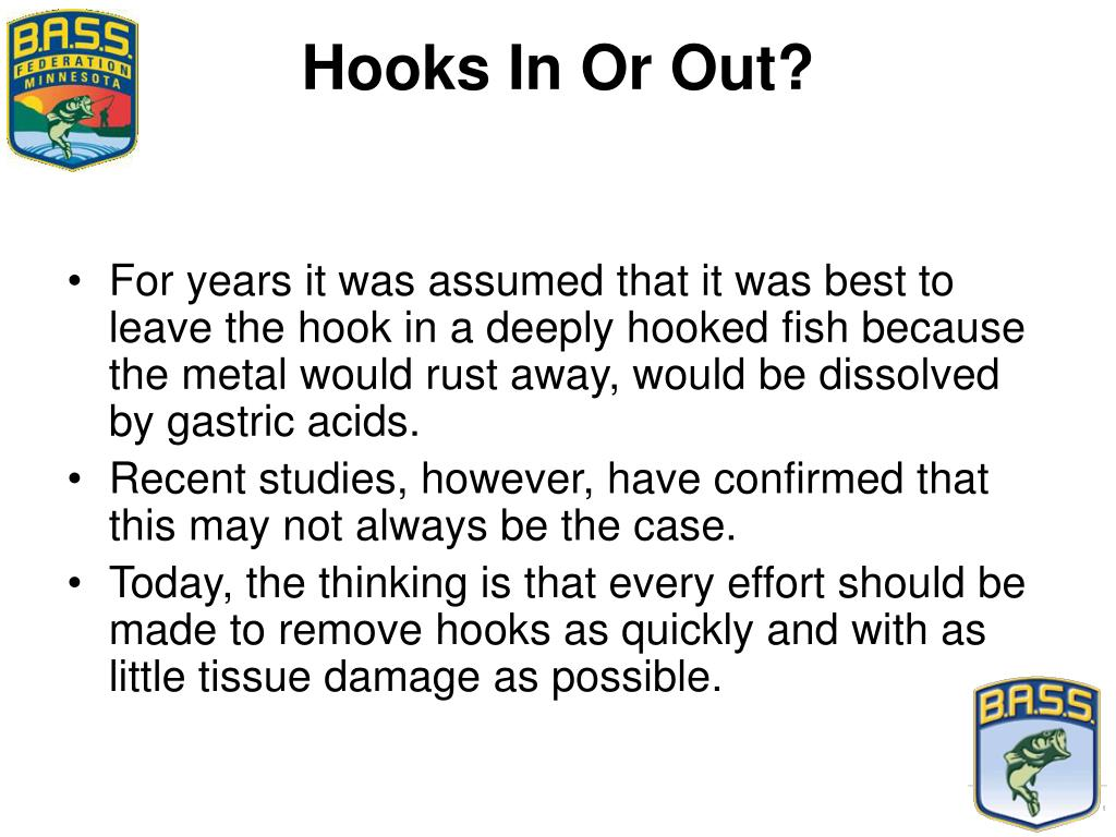 Hooks In Or Out?