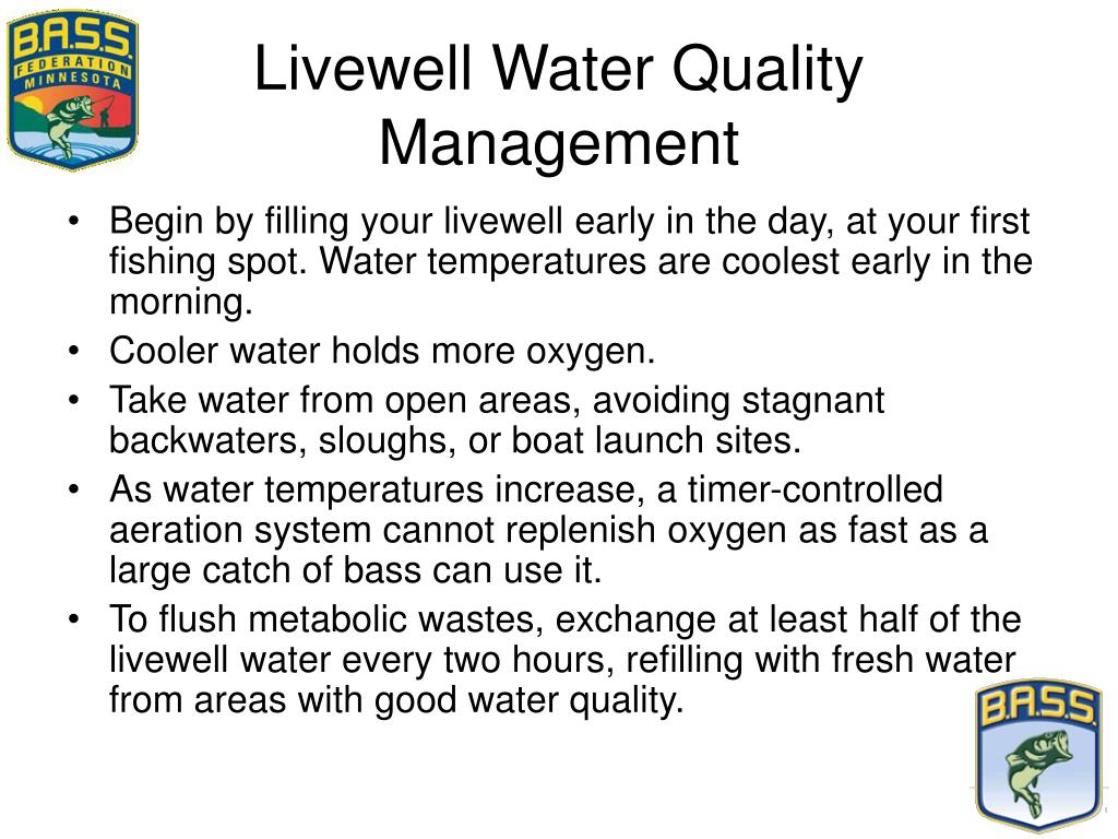 Livewell Water Quality Management