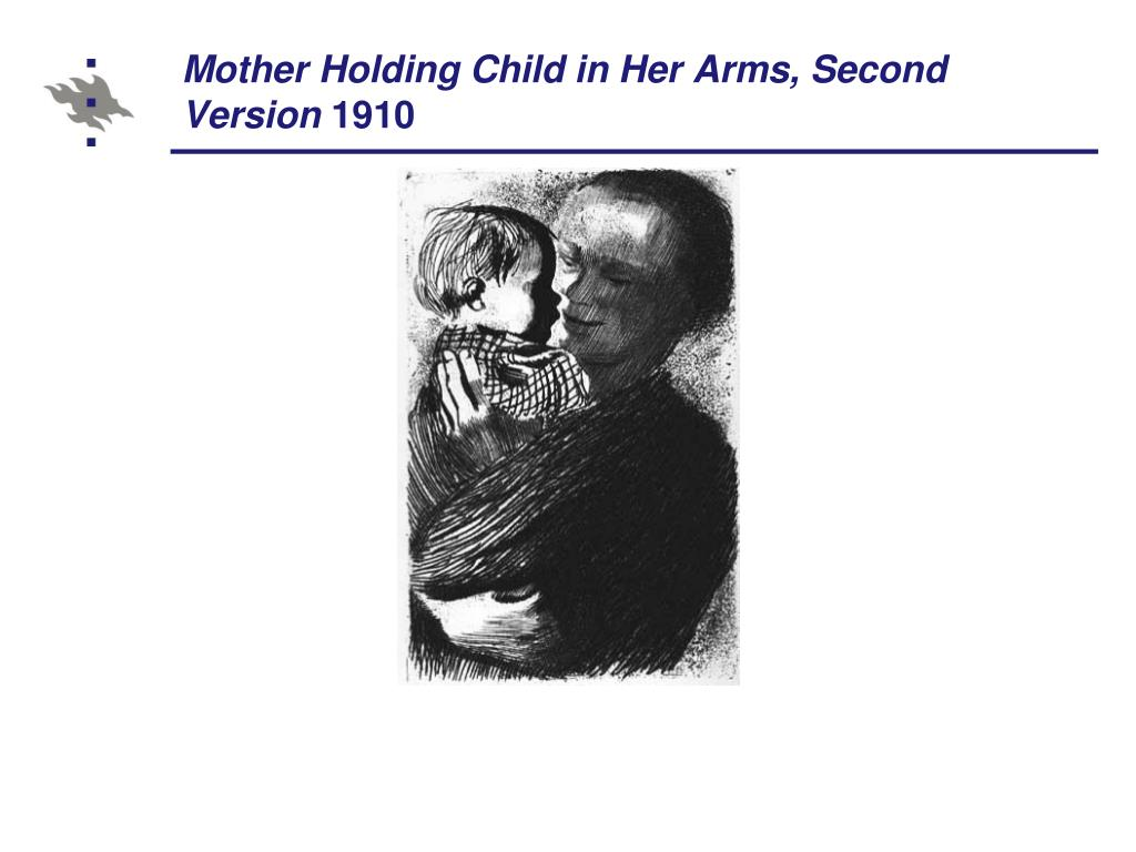 Mother Holding Child in Her Arms, Second Version