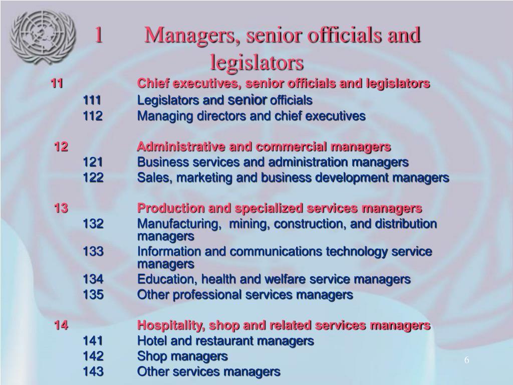 1Managers, senior officials and legislators