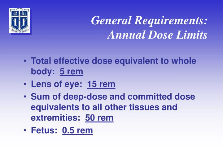 General requirements annual dose limits