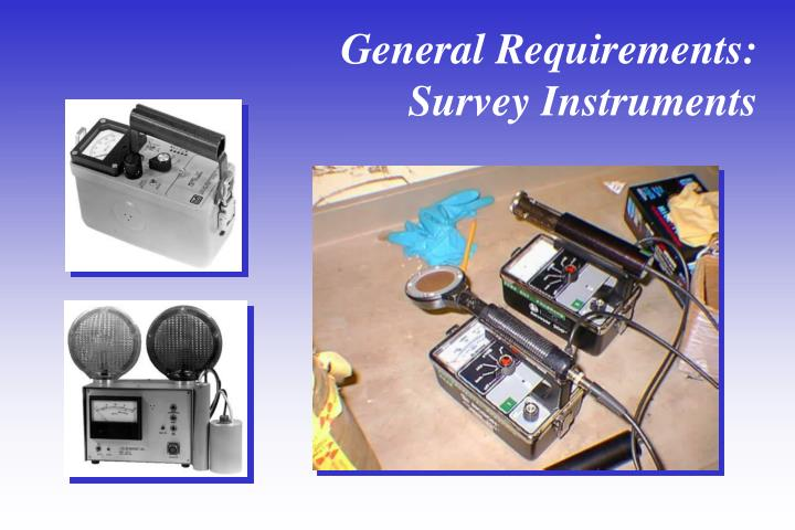 General Requirements: Survey Instruments