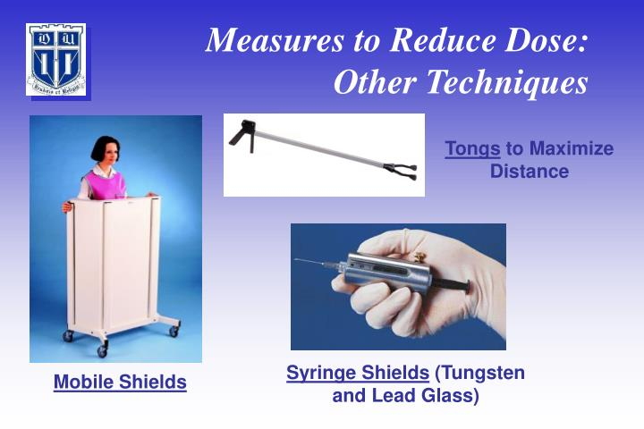 Measures to Reduce Dose: Other Techniques