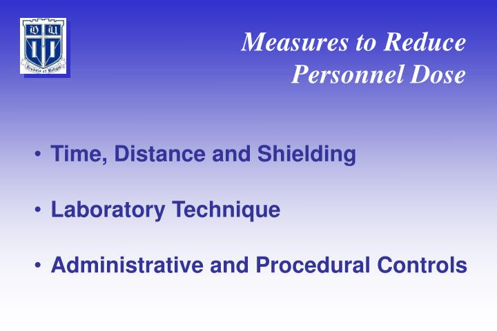 Measures to Reduce Personnel Dose