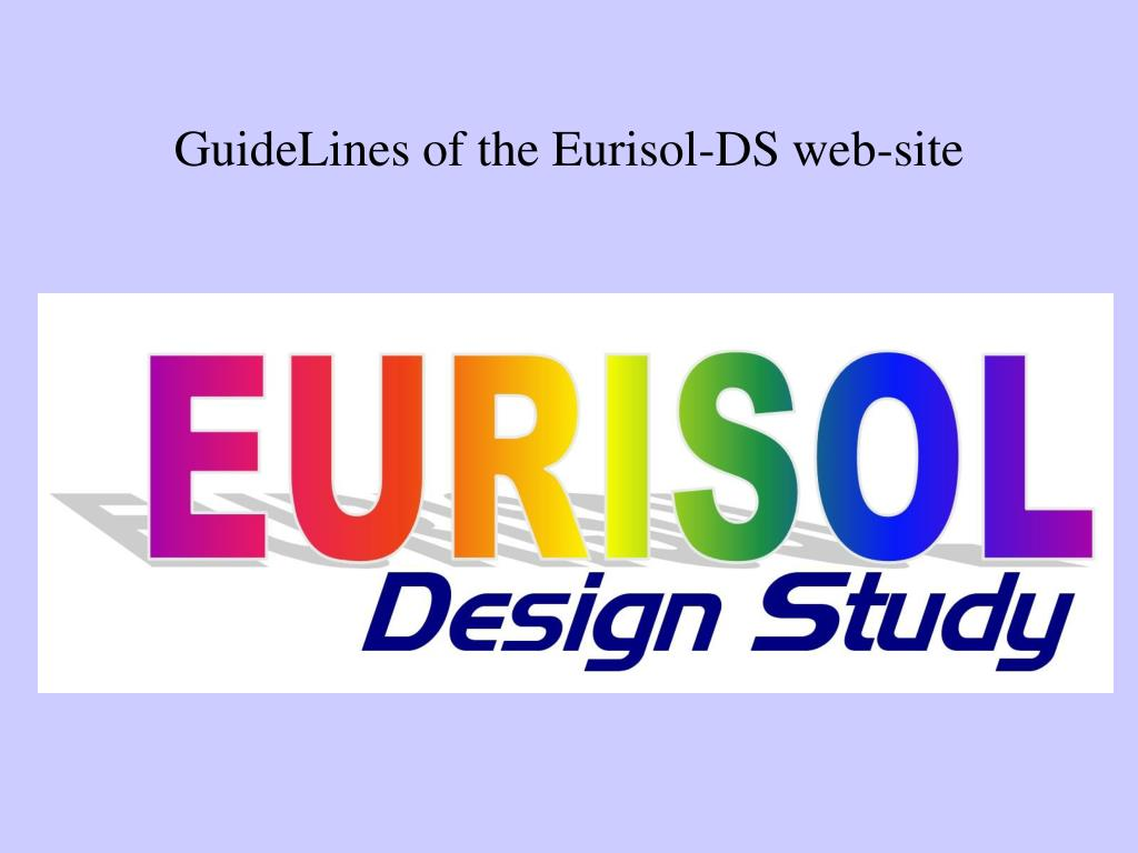 GuideLines of the Eurisol-DS web-site