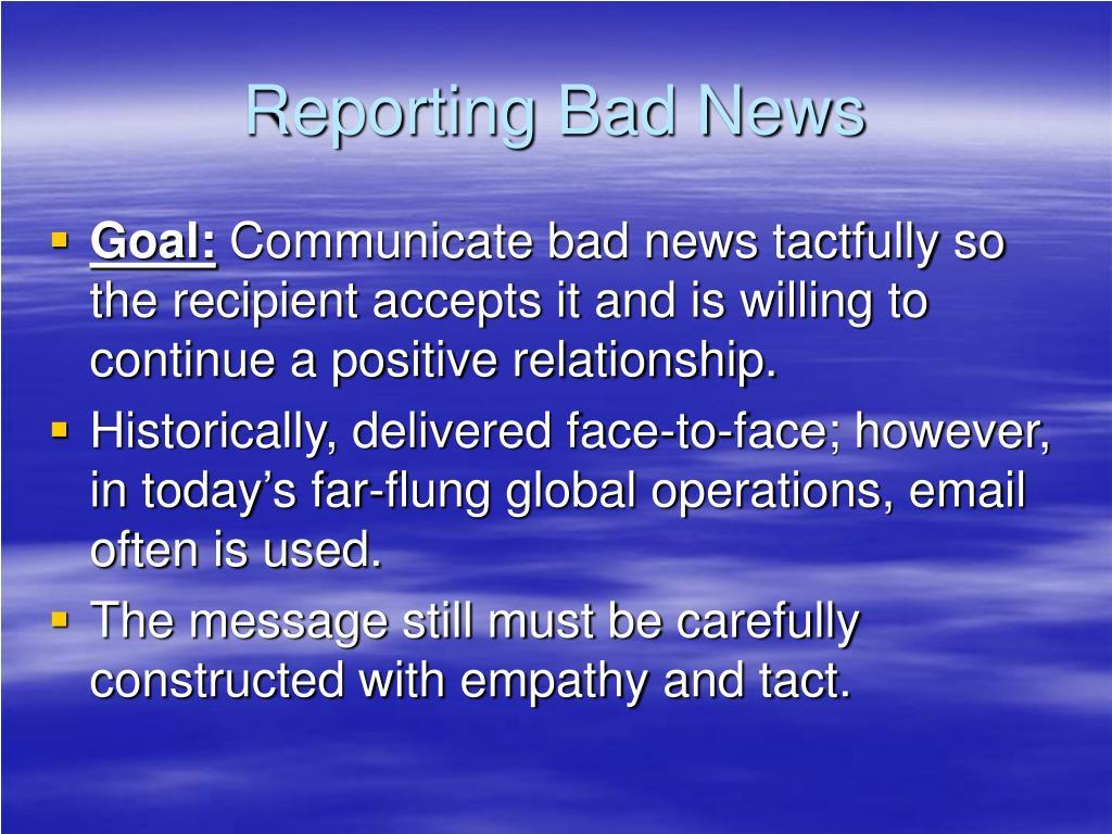 Reporting Bad News
