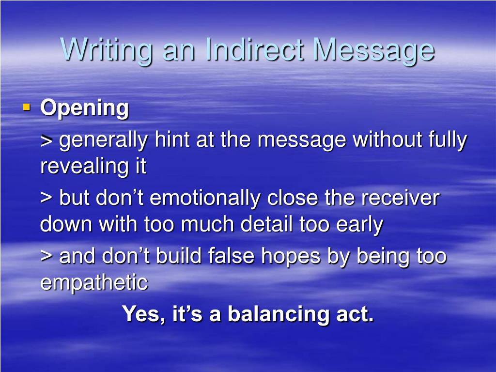 Writing an Indirect Message