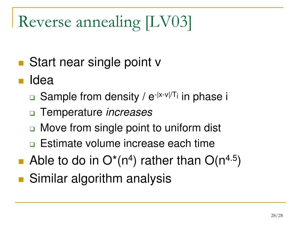 Reverse annealing [LV03]