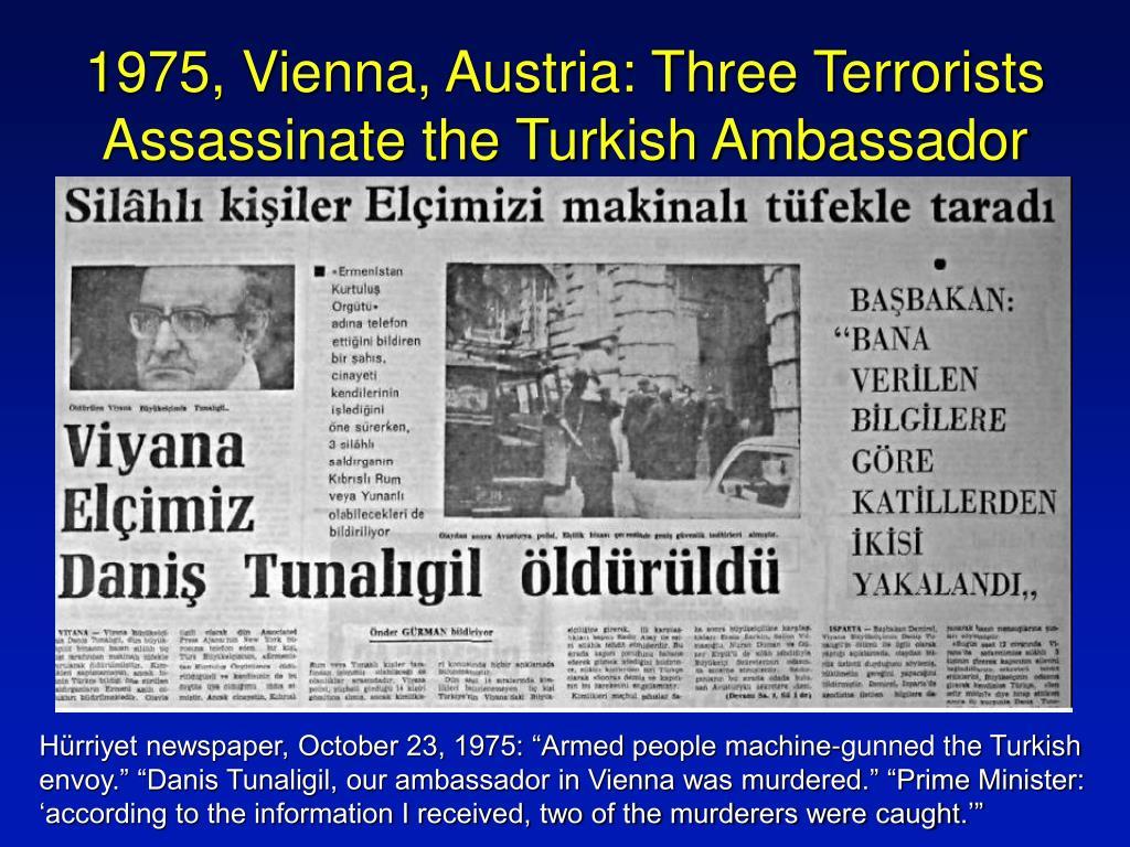 1975, Vienna, Austria: Three Terrorists Assassinate the Turkish Ambassador