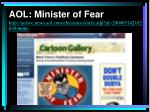 aol minister of fear http aolsvc news aol com elections article adp id 20040714210209990006