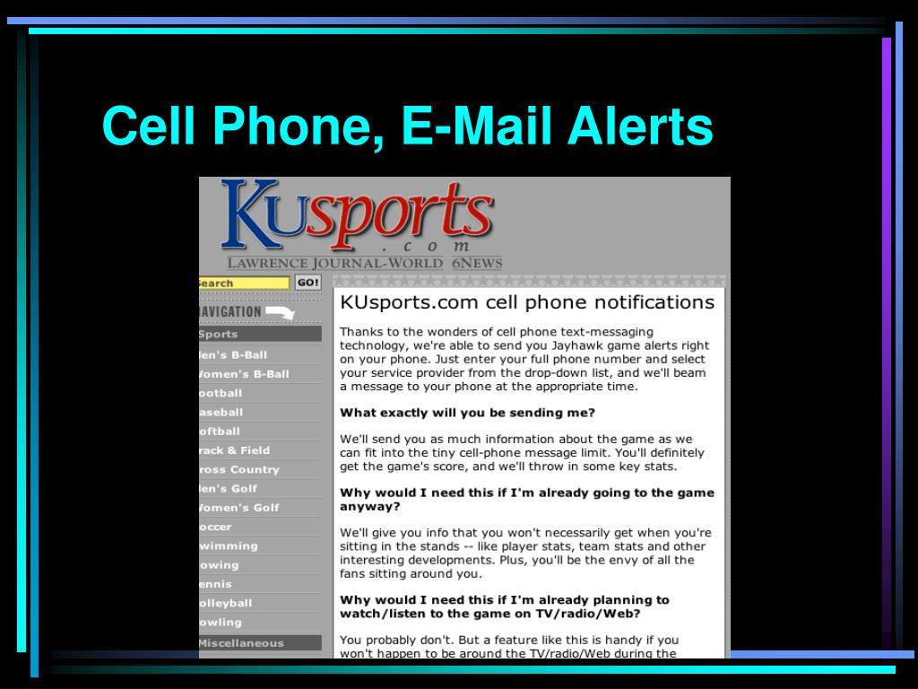 Cell Phone, E-Mail Alerts