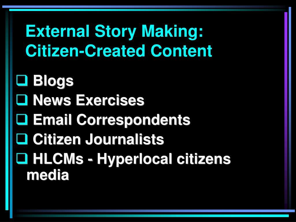 External Story Making: