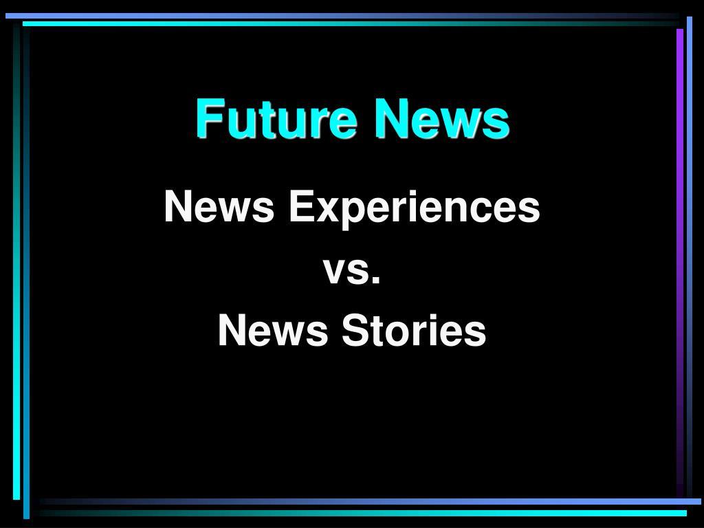 Future News