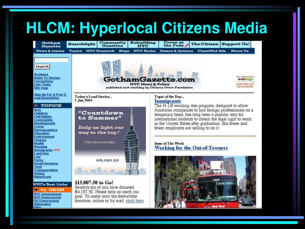 HLCM: Hyperlocal Citizens Media