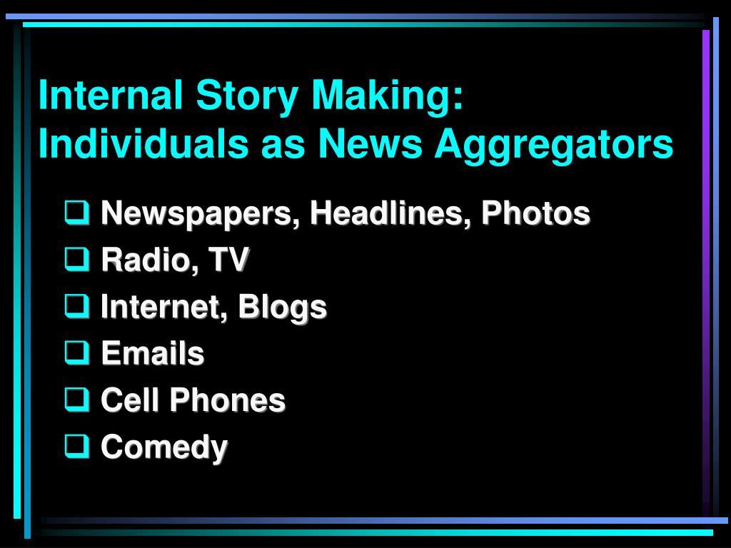Internal Story Making: