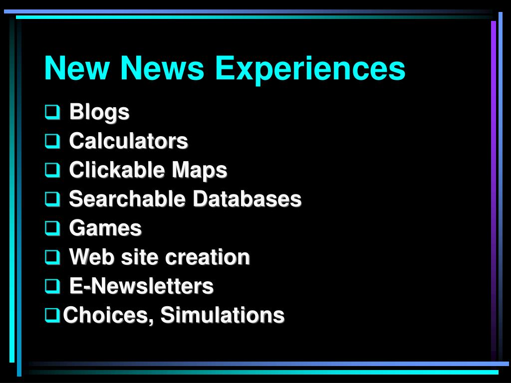 New News Experiences