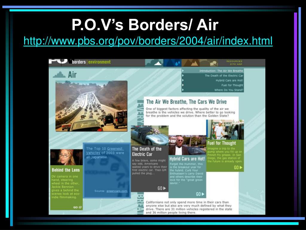 P.O.V's Borders/ Air