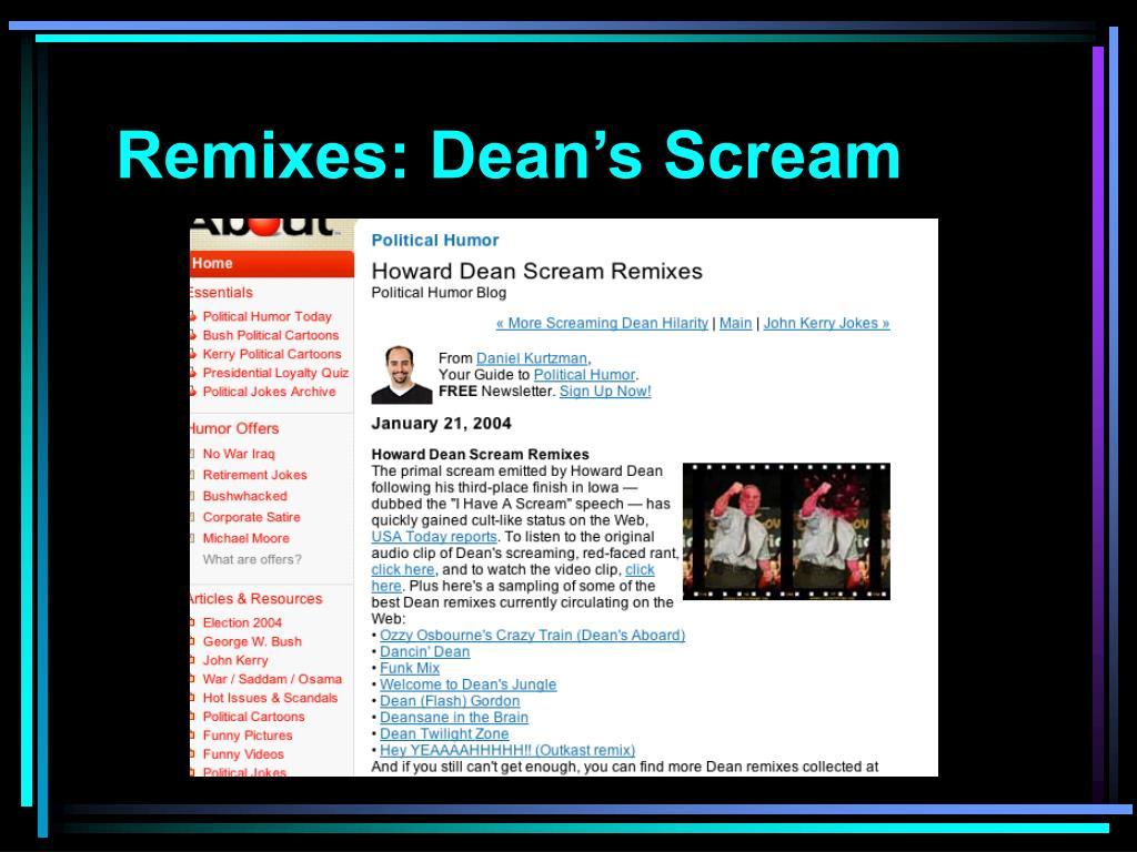 Remixes: Dean's Scream