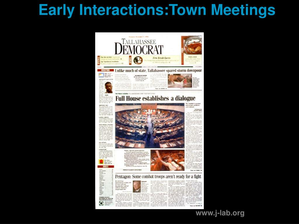 Early Interactions:Town Meetings