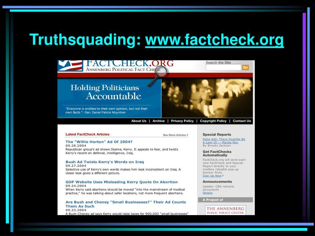 Truthsquading: