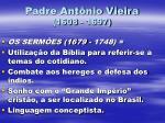 padre ant nio vieira 1608 1697