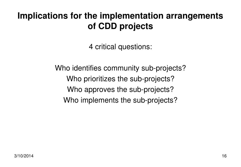 Implications for the implementation arrangements of CDD projects