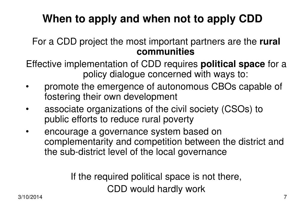 When to apply and when not to apply CDD