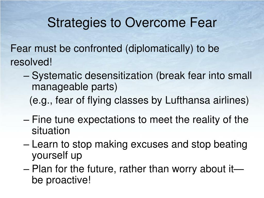 Strategies to Overcome Fear