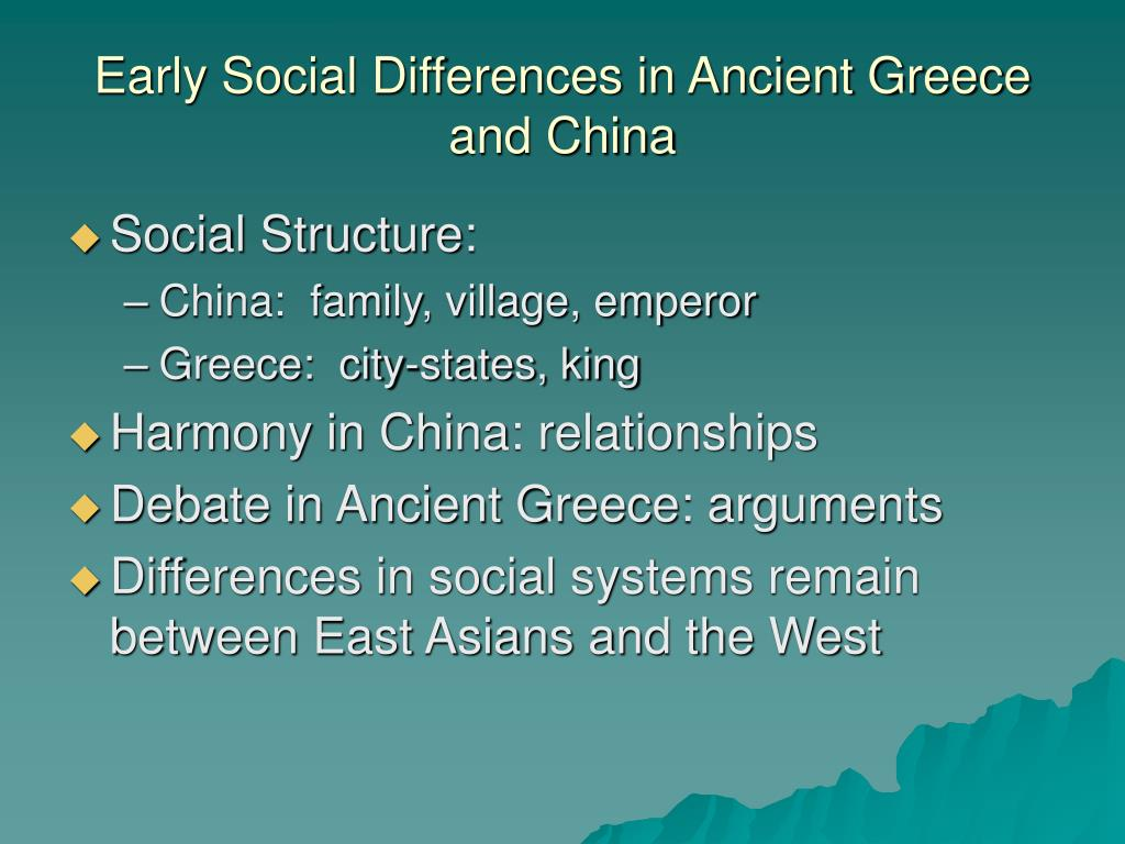 Early Social Differences in Ancient Greece and China