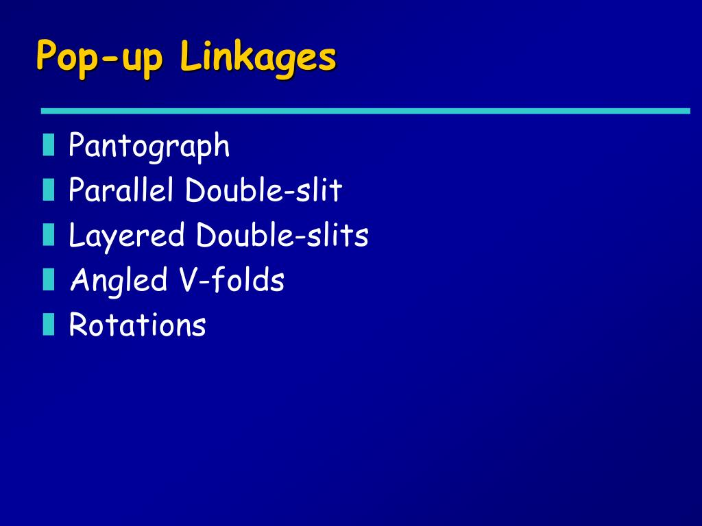 Pop-up Linkages