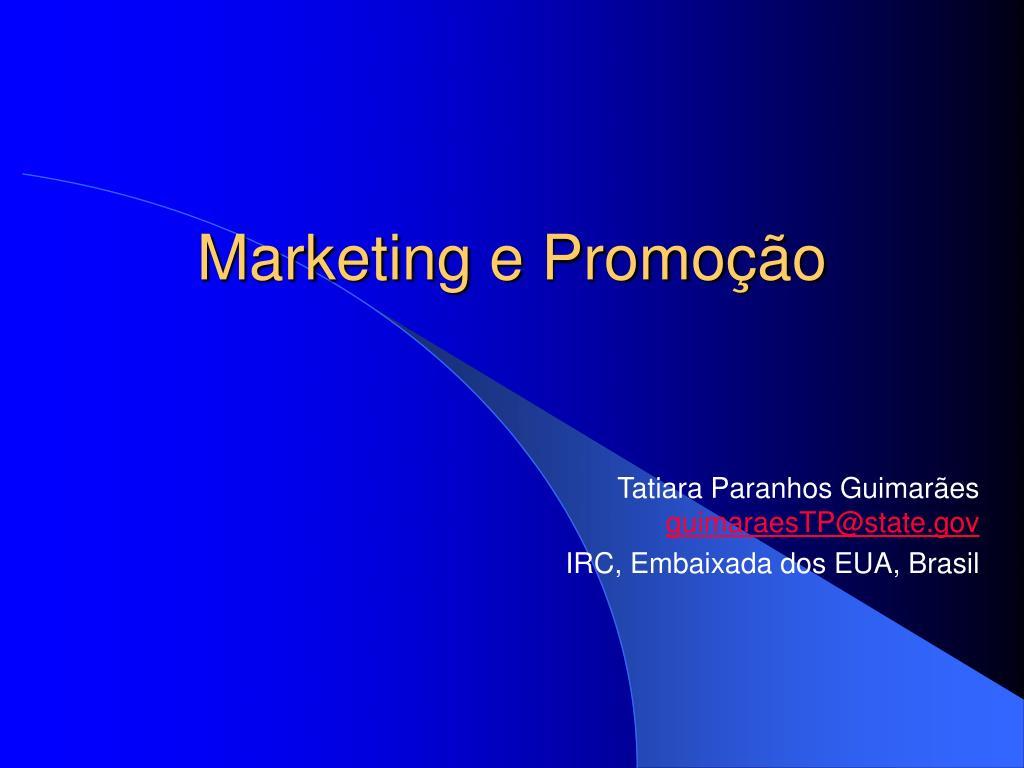 Marketing e Promoção