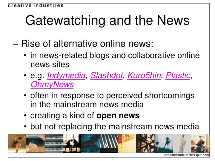 Gatewatching and the News