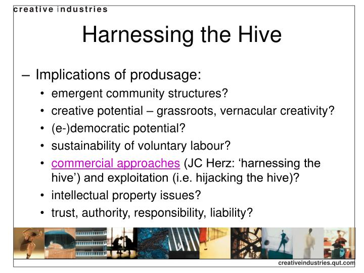 Harnessing the Hive