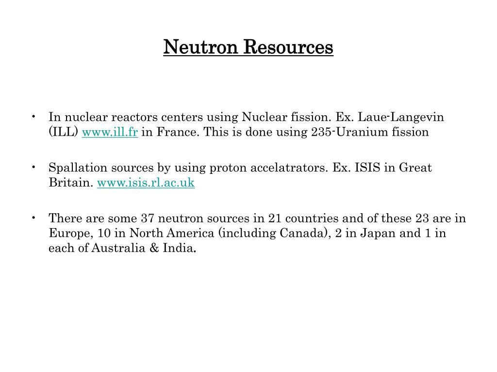 Neutron Resources