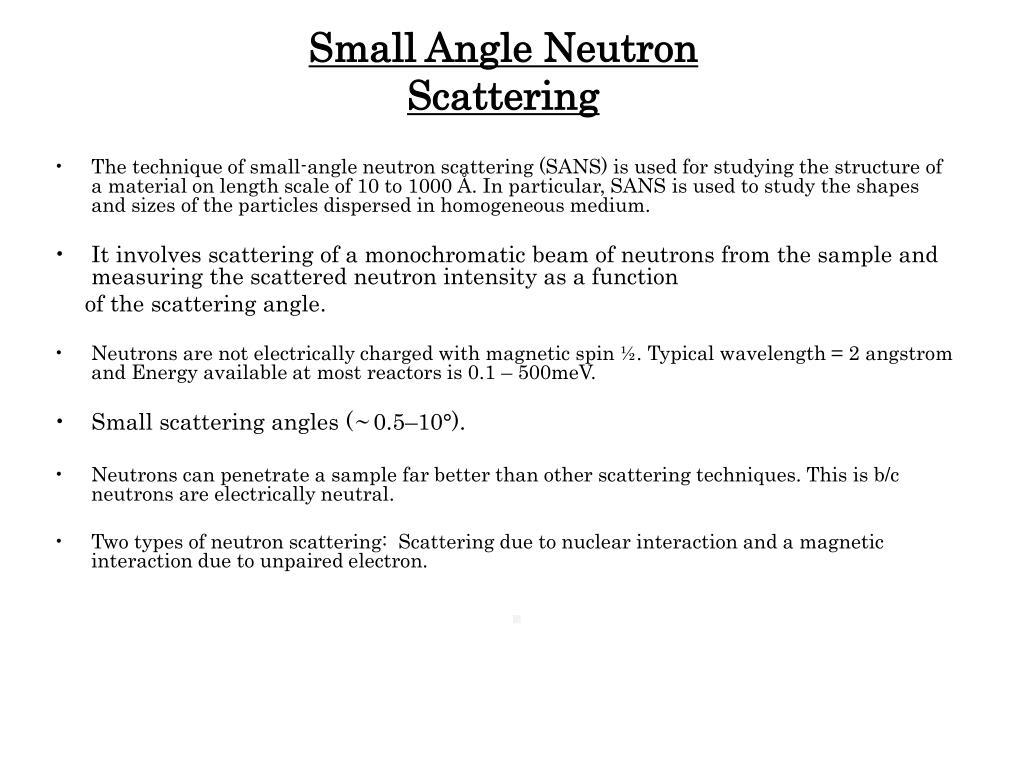 Small Angle Neutron