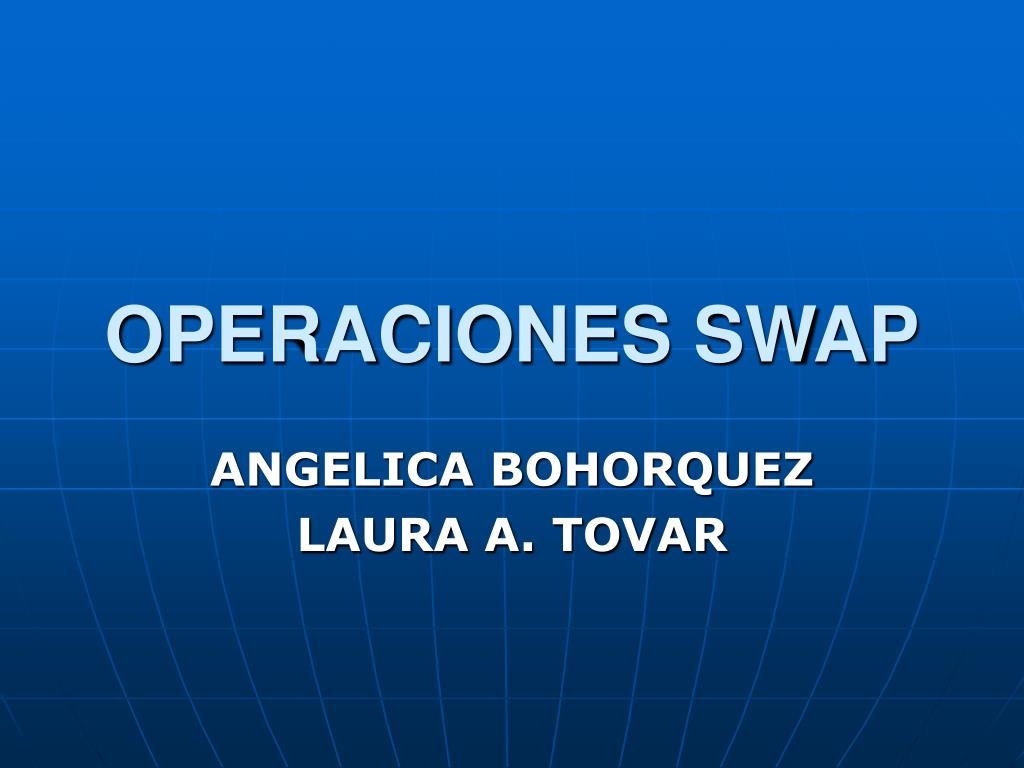 OPERACIONES SWAP