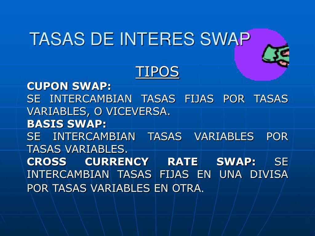TASAS DE INTERES SWAP