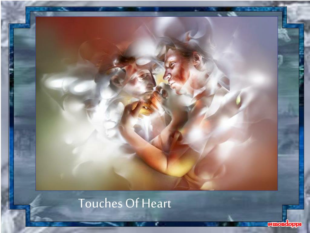 Touches Of Heart