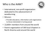 who is the aaw